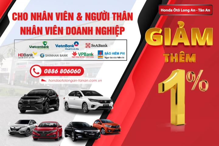 Giảm thêm 1% cho Khách hàng mua xe Ôtô Honda tại Honda Ôtô Long An - Tân An