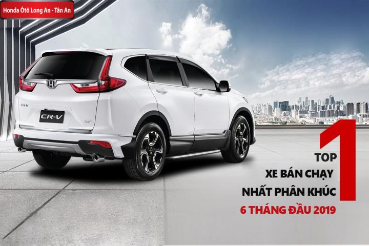 Honda CR-V Top 1 phân khúc bán chạy nhất 6 tháng đầu 2019