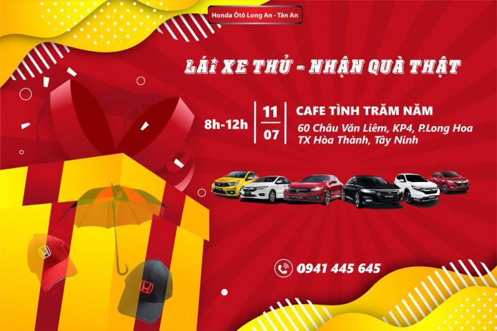 Honda Ôtô Long An - CN Tây Ninh trở lại với sự kiện Lái xe thử nhận quà thật tại Hòa Thành